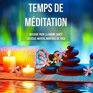 Temps de Méditation - Musique de méditation pour la bonne santé exercice mental mantras de yoga avec sons binauraux relaxants