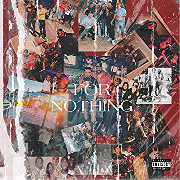 For Nothing (feat. Tha H)