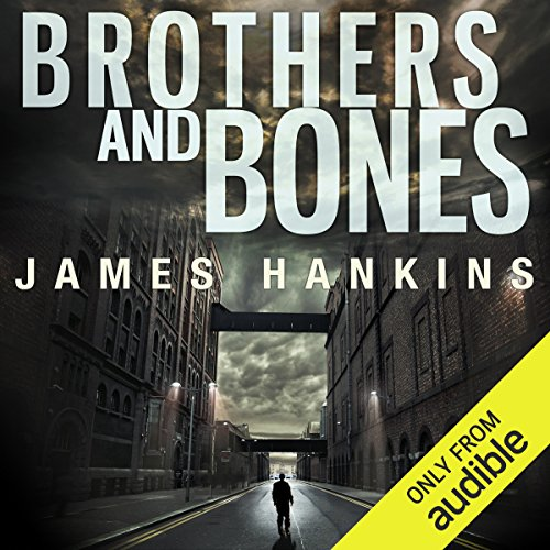 Brothers and Bones audiobook cover art