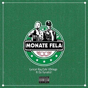 Monate Fela (feat. Da Vynalist)