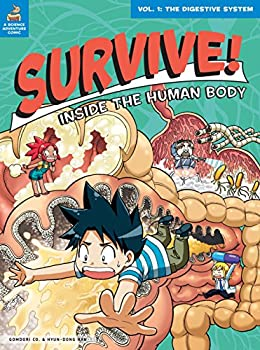 Survive! Inside the Human Body Vol 1  The Digestive System