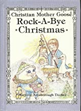 Rock-A-Bye Christmas: Selected Scripture from the Authorized King James Version (Christian Mother Goose)