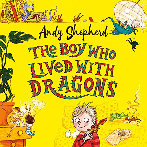 The Boy Who Lived with Dragons audiobook cover art