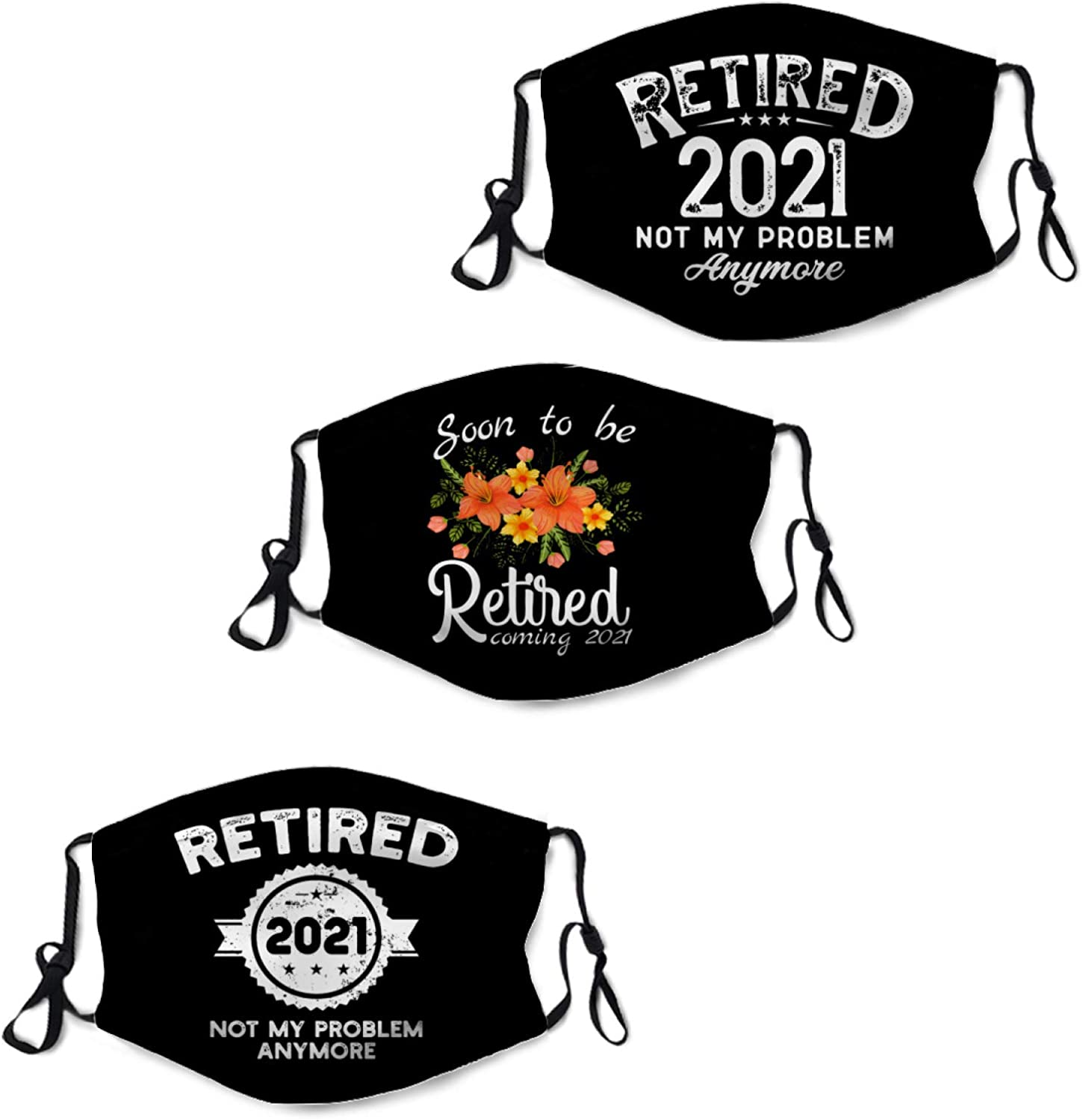 3Pcs Retired 2021 Not My Problem Anymore Retirement Face Mask with 6 Filters Washable Bandanas for Outdoor