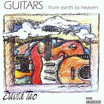 Guitars from Earth to Heaven