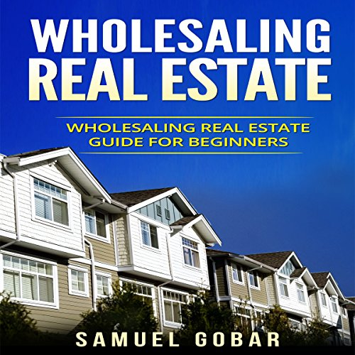 Wholesaling Real Estate audiobook cover art