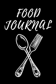 Food Journal: 6 x 9 - 120, Daily Diet Diary, Food and Meal Planner for Wellness & Weight Loss, Calorie and Nutrition Track...