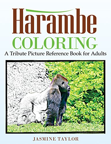Harambe Coloring: A Tribute Picture Reference Book for Adults