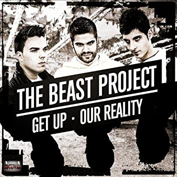 Get Up / Our Reality