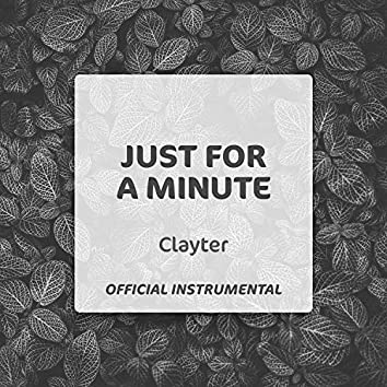 Just For A Minute (Official Instrumental)