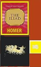 The Iliad : The Iliad of Homer