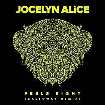 Feels Right (Galloway Remix)