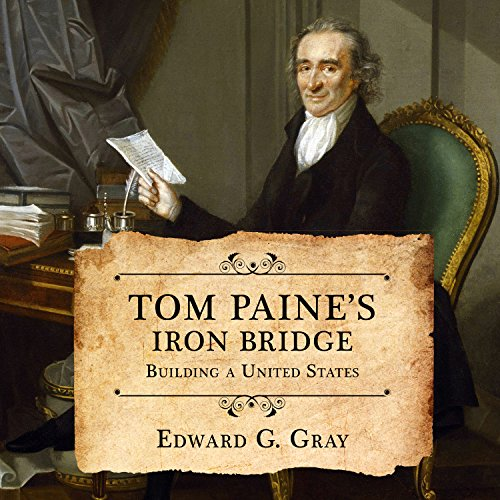 Tom Paine's Iron Bridge audiobook cover art