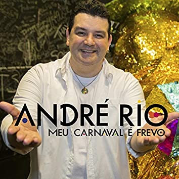 Meu Carnaval É Frevo