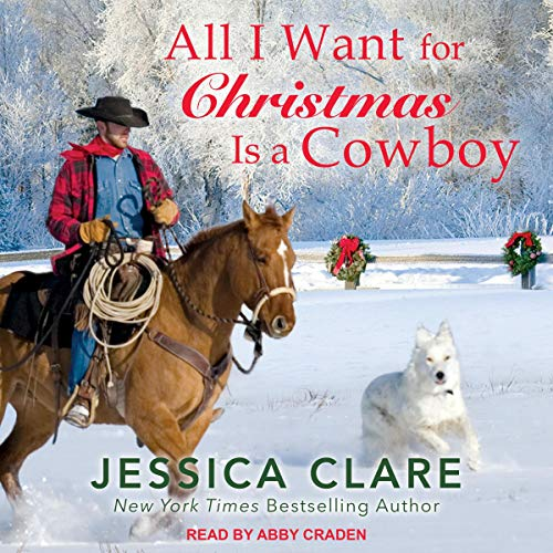 All I Want for Christmas Is a Cowboy                   By:                                                                                                                                 Jessica Clare                               Narrated by:                                                                                                                                 Abby Craden                      Length: 8 hrs and 2 mins     6 ratings     Overall 4.5