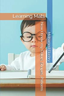 Now I Know my Colors, Shapes, Patterns: Learning Mats