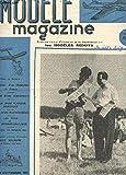 MODELE MAGAZINE - N°33 - Juillet 1952 / Plan d'un Wakefiel - Plan d'un planeur - Plan d'un avion de vitesse - Le fiat G 46 - Les bateaus radio commandés etc...