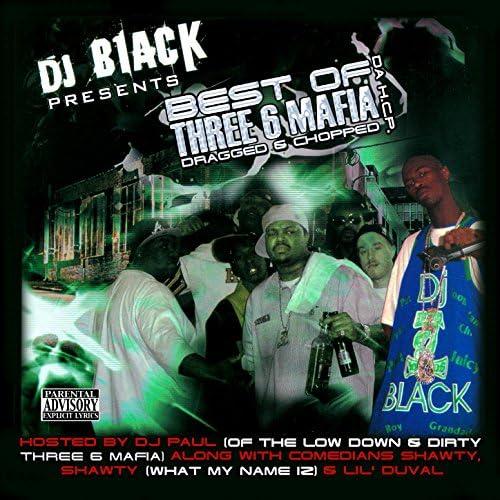 Three 6 Mafia, DJ Black