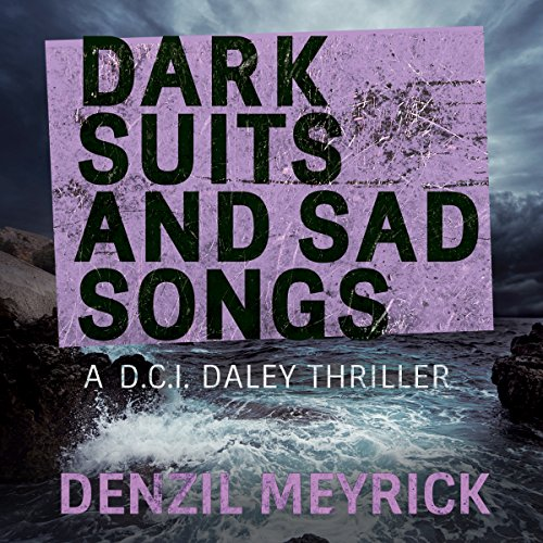 Dark Suits and Sad Songs cover art