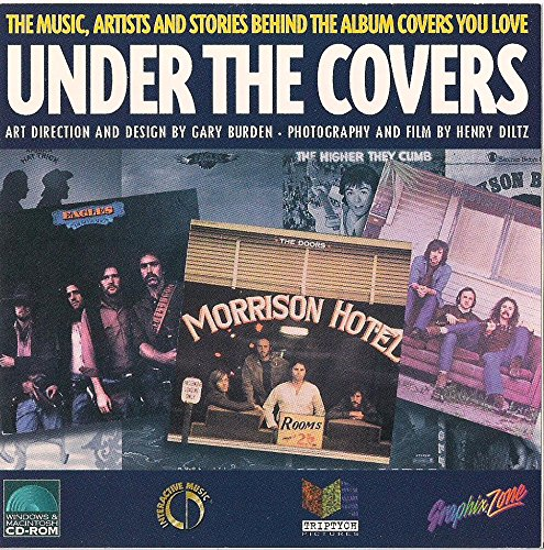 Under the Covers-the Music, Artists and Stories Behind the Album Covers You Love