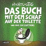 Das Buch mit dem Schaf auf der Toilette und über 200 Cartoons (Nichtlustig)