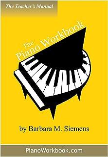The Piano Workbook Teacher's Manual (The Piano Workbook Series)