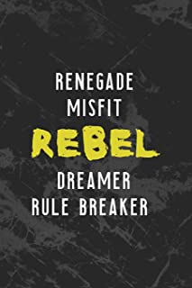 Renegade Misfit Rebel Dreamer Rule Breaker: Misfit Notebook Journal Composition Blank Lined Diary Notepad 120 Pages Paperb...