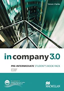 Pre-Intermediate: in company 3.0. Student's Book with Webcode by Simon Clarke (1-Feb-2014) Perfect Paperback