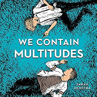 We Contain Multitudes                   By:                                                                                                                                 Sarah Henstra                               Narrated by:                                                                                                                                 Matthew Gouveia,                                                                                        Tony Kim                      Length: 9 hrs and 15 mins     23 ratings     Overall 4.7