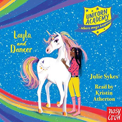 Unicorn Academy: Layla and Dancer cover art