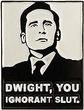 Balanced Co. Dwight You Ignorant S. Enamel Pin Michael Scott Pin