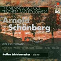 Viennese School / Teachers & Followers 2 by STEFFEN SCHLEIERMACHER (2007-10-23)