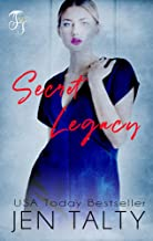 Secret Legacy (The Legacy Series Book 3)