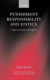 Punishment, Responsibility, and Justice: A Relational Critique