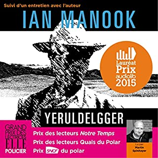 Yeruldelgger, suivi d'un entretien avec l'auteur     Commissaire Yeruldelgger              By:                                                                                                                                 Ian Manook                               Narrated by:                                                                                                                                 Martin Spinhayer                      Length: 15 hrs and 32 mins     Not rated yet     Overall 0.0