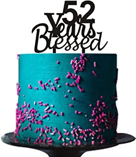 52 years blessed cake topper for 52 years loved,anniversary,wedding,52nd birthday party decorations Black acrylic