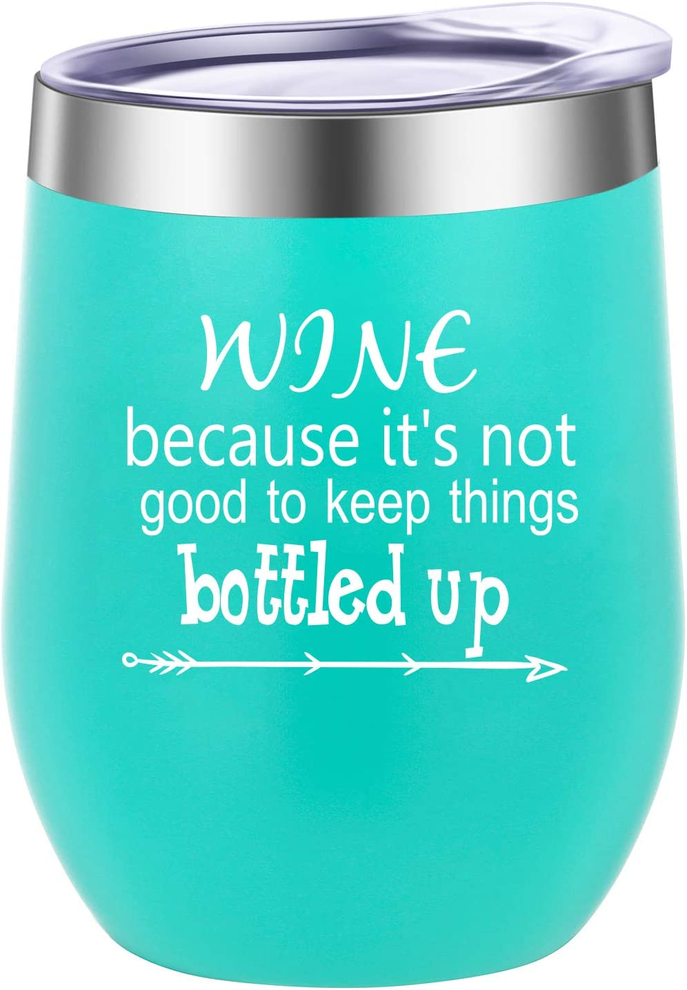 Pufuny Max 67% OFF Wine Tumbler Because It's Not Good Keep Limited time for free shipping to Things Bo
