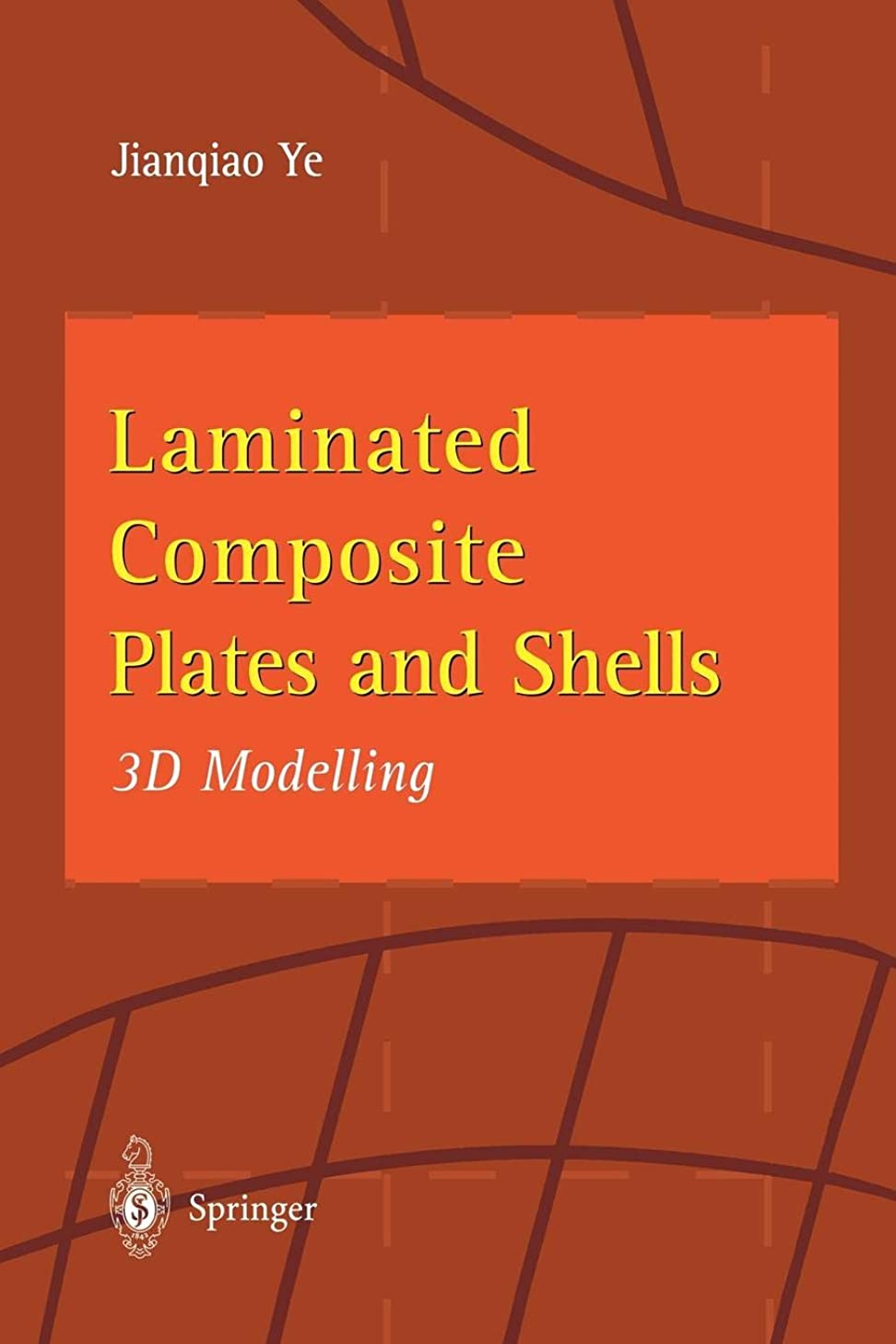 限られた不可能なポンドLaminated Composite Plates and Shells: 3D Modelling