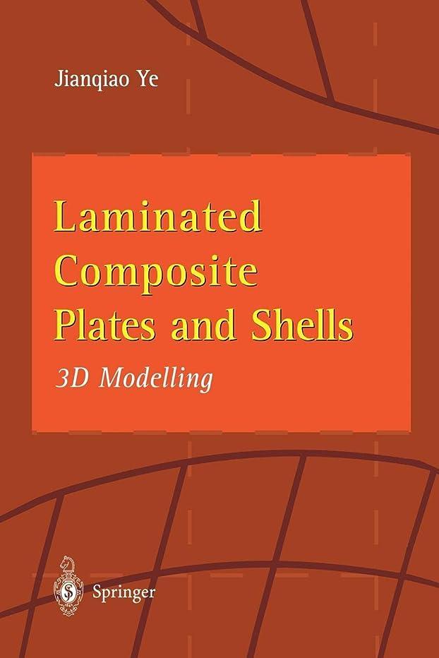 マーガレットミッチェル壮大な息を切らしてLaminated Composite Plates and Shells: 3D Modelling