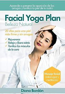 Facial Yoga Plan: Belleza Natural