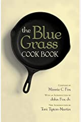 The Blue Grass Cook Book Kindle Edition