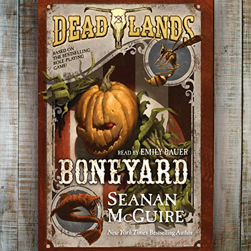 Deadlands: Boneyard cover art