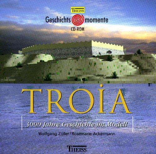 Troia - 3000 Jahre Geschichte im Modell