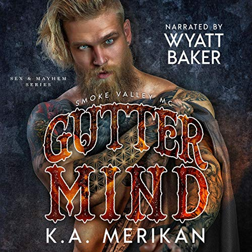 Gutter Mind: Smoke Valley MC cover art