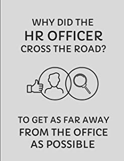 Why Did the HR Officer Cross the Road? to Get as Far Away from the Office as Possible: 2019-2020 Week Planner