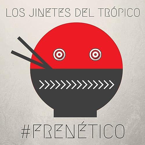 Bienvenido a España de Los Jinetes del Trópico en Amazon Music - Amazon.es