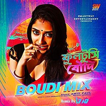 Boudi Mix (Fultushi Boudi Remix)