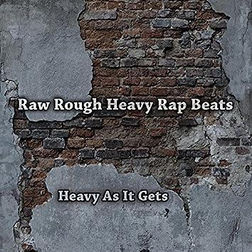 Heavy as It Gets