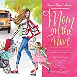 Bonnie Marcus Mom on the Move Organizer with Pocket 2018 12 x 12 Inch Monthly Square Wall Calendar with Foil Stamped Cover, Fashion Designer Bonnie Marcus Collection (Multilingual Edition)