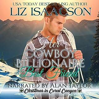 Her Cowboy Billionaire Best Friend: A Whittaker Brothers Novel cover art
